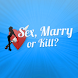 Sex Marry Kill Lite by Mercilabs