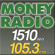 Money Radio 1510 & 105.3 by Money Radio Network
