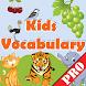 Kids Vocabulary pro by 4DSoftTech