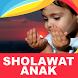 Sholawat Anak Lengkap by Lokalicious
