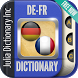 German French Dictionary by Julia Dictionary Inc