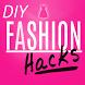 Fashion DIY Hacks