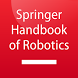 Springer Handbook of Robotics by Springer