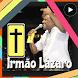 Gospel Irmao Lázaro Deus Vai Fazer