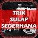 Trik Sulap Sederhana by bonkapp