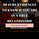 29 Evidences of A True Relationship