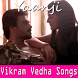 Vikram Vedha Songs by Pinut App