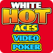 White Hot Aces by Happen Labs