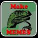 Memes Photo Maker by FlyStar668