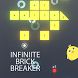 Infinite Brick Breaker by WCE Studio