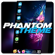 Phantom Theme For Computer Launcher by Launchers Mart