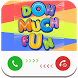 Call from DohMuchFun