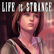 Guide of Life is Strange by Epic Lab