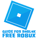 Guide for ROBLOX Free Robux by Devtechno