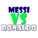 Messi Vs Ronaldo by aVis Technologies Limited