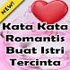 Kata kata Romantis Buat Istri Tercinta by pojok 1001