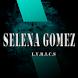 Selena Gomez Lyrics Hits by sevenohan