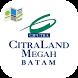 CitraLand Megah Batam Brochure by Ciputra Graha Mitra