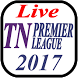 Live TNPL TV and Score Update 2017 by Sports24