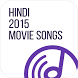 Hindi 2015 Movie Songs Online by Netwiser