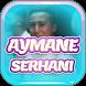 Aymane Serhani Songs and Lyrics by Musixtainment Studio