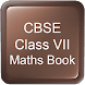 CBSE Class VII Maths Book by TELU APPS