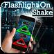 Flashlight on Shake