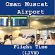 Oman Muscat Airport FlightTime by ASoftTech