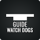 Guide for Watch Dogs by Pure Guide
