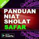 CARA & SHALAT SUNNAH SAFAR LENGKAP by Pejuang Fisabilillah