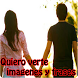 Quiero verte imagenes y frases by Entertainment LTD Apps