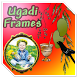 Ugadi Photo Frames by vcsapps