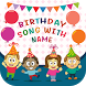 Birthday Song With Name by Journey Apps Lab