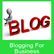 Blogging For Business by MiscApps1