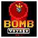 Bomb Voyage by Vashon Smith