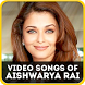 Video Songs of Aishwarya Rai by Sunny Bollywood