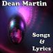 Dean Martin Songs&Lyrics by andoappsLTD