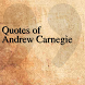 Quotes of Andrew Carnegie by DeveloperTR