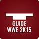 Guide for WWE 2K15 by Pure Guide