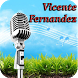 Vicente Fernandez App by acevoice