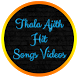 Thala Ajith Video Songs Free by Global Appz