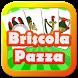 Briscola Pazza by Mario Sorbello