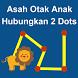 Asah Otak Anak Hubungkan 2 Dot by MOBILCERDAS.COM