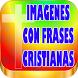Imagenes Con Frases Cristianas by Rosita Garrido