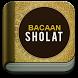 Bacaan Sholat Teks dan MP3 by Kajian Islam 2