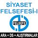 AÖF SİYASET FELSEFESİ-I by AÖF KURSLARI