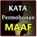 KATA PERMOHONAN MAAF INDAN MENYENTUH HATI TERBARU by Amalan Nusantara