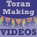 Toran Making VIDEOs by Pyaremohan Madanji