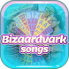 BIZAARDVARK Songs and Lyrics by Musixtainment Studio