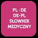 Słownik Medyczny PL↔DE by {AppLab}